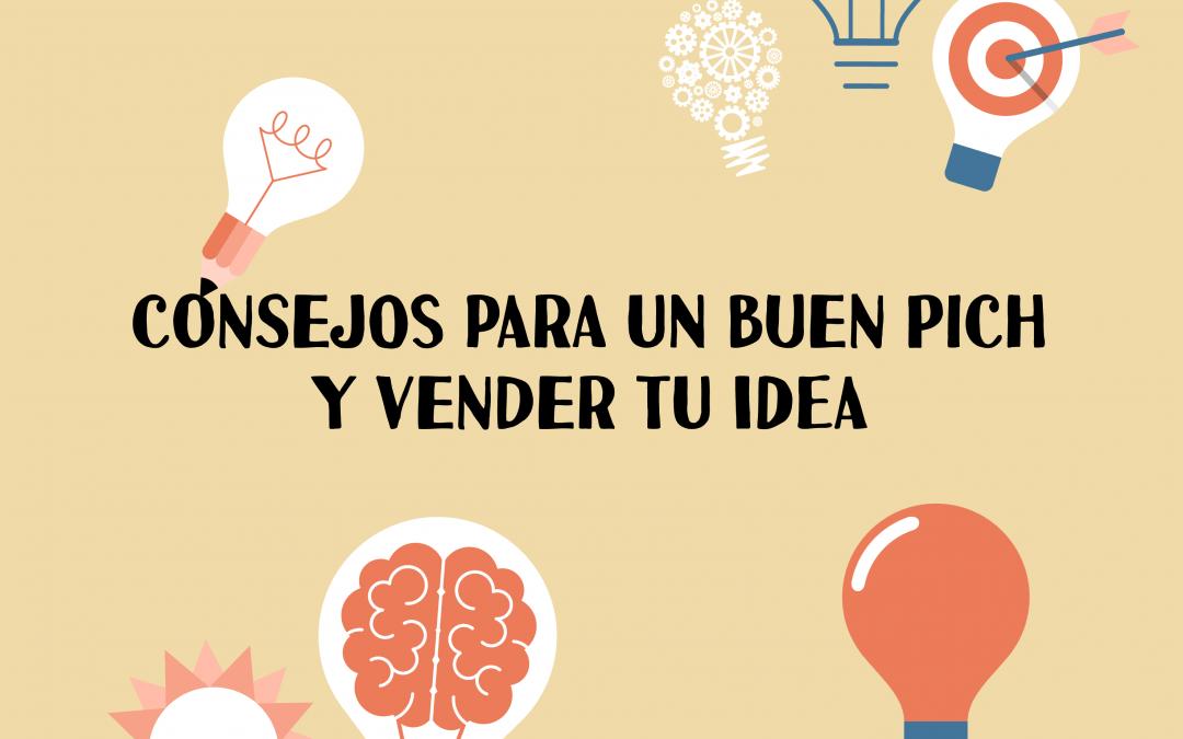 Recomendaciones para hacer un buen pitch y vender tu idea